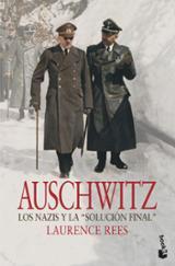 Auschwitz. Los nazis y la solución final.
