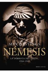 Némesis. La derrota del Japón, 1944-1945