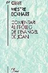 Comentari al pròleg de l´Evangeli de Joan - Eckhart, Mestre