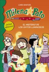 Milena Pato. El misterio de los gatos luminosos