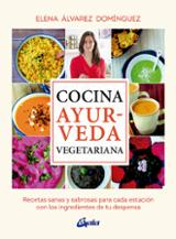 Cocina ayurveda vegetariana - Álvarez Domínguez, Elena