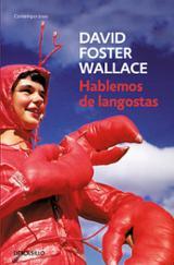 Hablemos de langostas - Foster Wallace, David