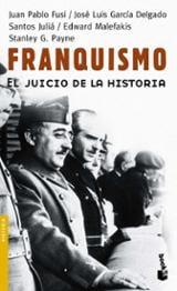 Franquismo. El juicio de la historia