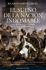 El sueño de la nación indomable. Los mitos de la guerra de la ind