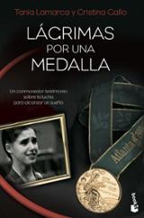 Lágrimas por una medalla - Gallo, Cristina