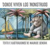 Donde viven los monstruos - Sendak, Maurice