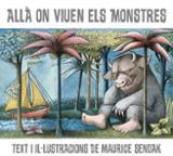 Allà on viuen els monstres - Sendak, Maurice