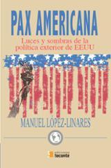 Pax Americana - López-Linares, Manuel