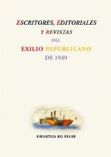 Escritores, editoriales y revistas del Exilio Republicano de 1939
