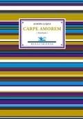 Carpe amorem - Antología