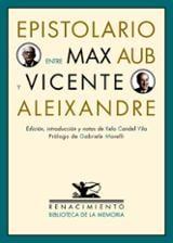 Epistolario entre Max Aub y Vicente Aleixandre