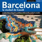 Barcelona. La ciudad de Gaudí