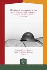 Métodos de propaganda activa en la Guerra Civil española. Literat - AAVV