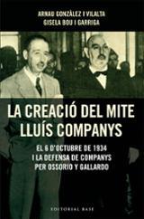 La creació del mite de Lluís Companys