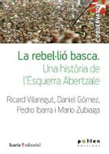 La rebel.lió basca. Una història de l´Esquerra Abertzale