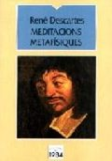 Meditacions metafísiques - Descartes, René