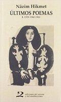 Últimos poemas I. 1959-1960-1961 - Hikmet, Nâzim