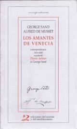 Los amantes de Venecia. Correspondencia G. Sans- A. de Musset