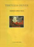 Tertulia Oliver: Una aproximación bibliográfica