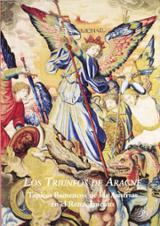 Los triunfos de Aracne. Tapices flamencos de los Austrias en el R
