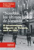 Nosotros los últimos judíos de Varsovia