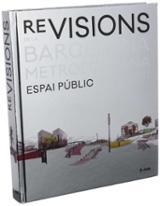 Revisions de la Barcelona metropolitana. Espai públic 2013-2017