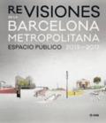 Revisiones de la Barcelona metropolitana. Espacio público 2013-20