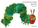 La pequeña oruga glotona (tapa dura)