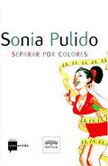 Sonia Pulido. Separar por colores