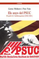 Els anys del PSUC. El partir de l´antifranquisme