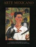 Arte mexicano. Colección de Jacques y Natasha Gelman