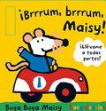 !Brrrum, brrum, Maisy!