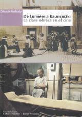 De Lumière a Kaurismaki: La clase obrera en el cine