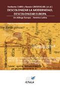 Descolonizar la modernidad, descolonizar Europa