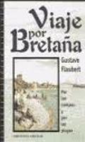 Viaje por Bretaña (por los campos y por las playas)
