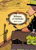 Wilson, el Chiflado