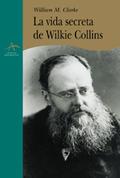 La vida secreta de Wilkie Collins