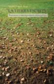 La tierra escrita: narrativa contemporánea en asturiano