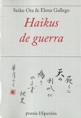Haikus de guerra - Gallego, Elena