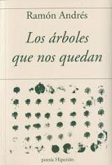 Los árboles que nos quedan - Andrés, Ramón