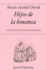 Hijos de la bonanza - Acebal, Rocío