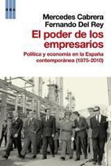 El poder de los empresarios. Política y economía en la España con