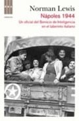 Nápoles 1944. Un oficial del Servicio de Inteligencia en el laber