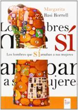 Los hombres que sí amaban a las mujeres - Basi Borrell, Margarita