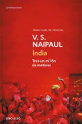 India. Tras un millón de motines - Naipaul, V. S.