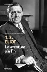 La aventura sin fin - Eliot, T.S.