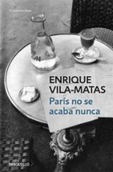 París no se acaba nunca - Vila-Matas, Enrique