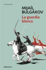 La guardia blanca - Bulgákov, Mijaíl