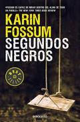 Segundos negros - Fossum, Karin