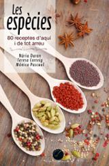 Les espècies. 80 receptes d´aquí i de tot arreu